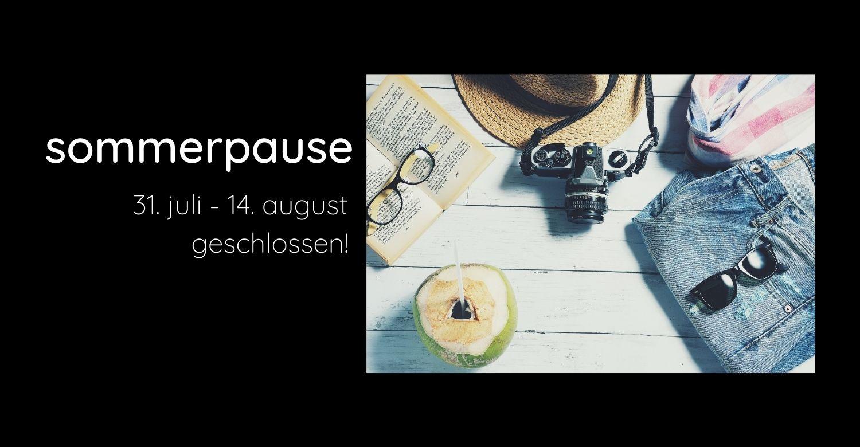 Von 31. Juli bis 14. August macht stor> Sommerpause und ist geschlossen! Geöffnet ab Mittwoch den 18. August!